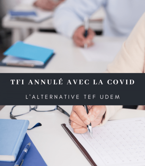 TFI registration: with Covid the TEF UdeM alternative